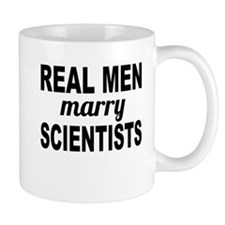 Real Men Marry Scientists Mugs