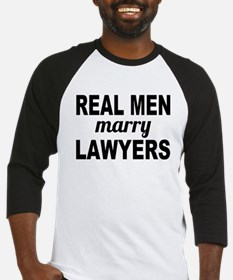 Real Men Marry Lawyers Baseball Jersey
