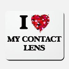 I love My Contact Lens Mousepad