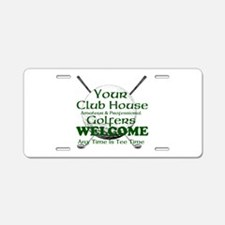 club house Aluminum License Plate
