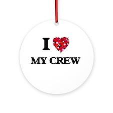 I love My Crew Ornament (Round)