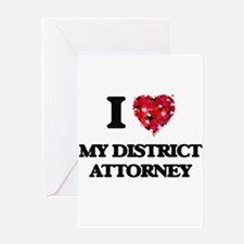 I Love My District Attorney Greeting Cards