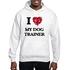I Love My Dog Trainer Hoodie