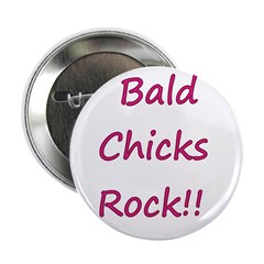 Bald chicks rock! Button