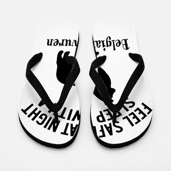 Sleep With Belgian Tervuren Dog Designs Flip Flops