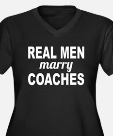 Real Men Marry Coaches Plus Size T-Shirt