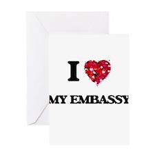 I love My Embassy Greeting Cards