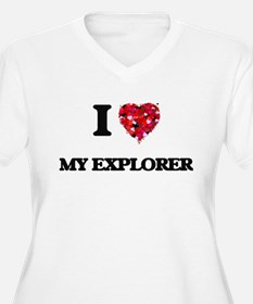 I love My Explorer Plus Size T-Shirt