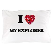 I love My Explorer Pillow Case