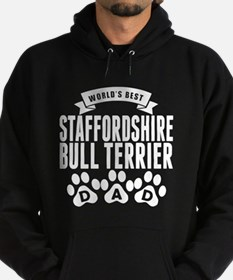 Worlds Best Staffordshire Bull Terrier Dad Hoody