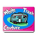 White Trash Couture BluePink Mousepad