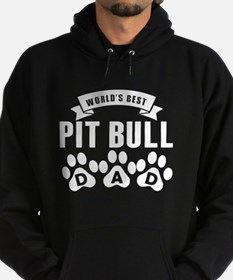 Worlds Best Pit Bull Dad Hoody