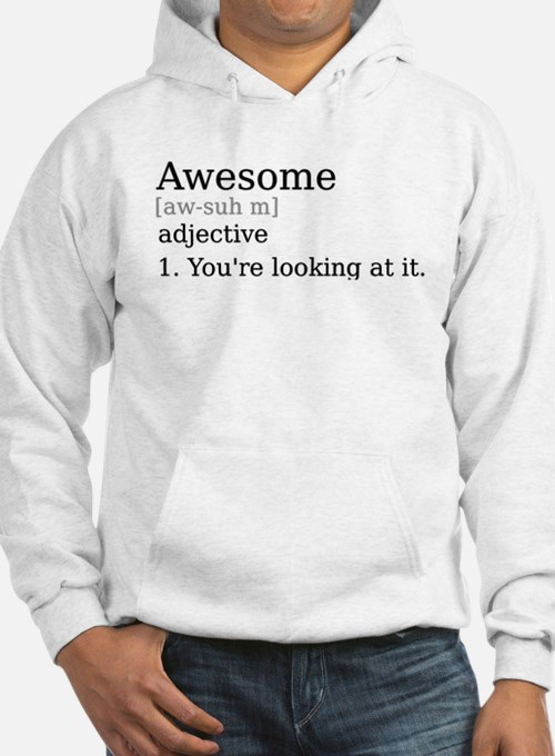 Awesome by Definition Hoodie