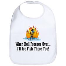 Hell Freezes Ice Fishing Bib