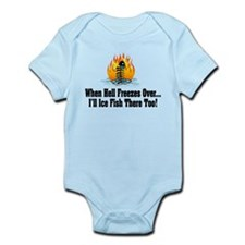 Hell Freezes Ice Fishing Infant Bodysuit