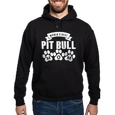 Worlds Best Pit Bull Mom Hoodie