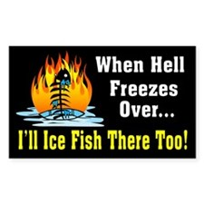 Hell Freezes Ice Fishing Rectangle Decal