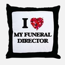I Love My Funeral Director Throw Pillow