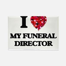 I Love My Funeral Director Magnets