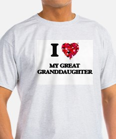 I Love My Great Granddaughter T-Shirt