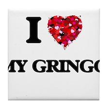I Love My Gringo Tile Coaster