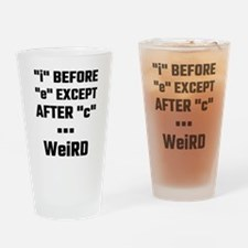 """I"" Before ""E"" Except After ""C"" Wei Drinking Glass"