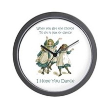 I HOPE YOU DANCE Wall Clock