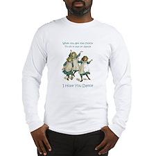 I HOPE YOU DANCE Long Sleeve T-Shirt