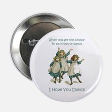 I HOPE YOU DANCE Button