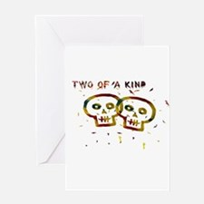 Two of a Kind Skulls Greeting Cards