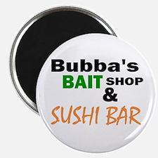 Bubba's Bait Shop & Sushi Bar Magnet