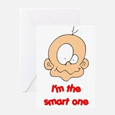 I'M THE SMART ONE Greeting Card