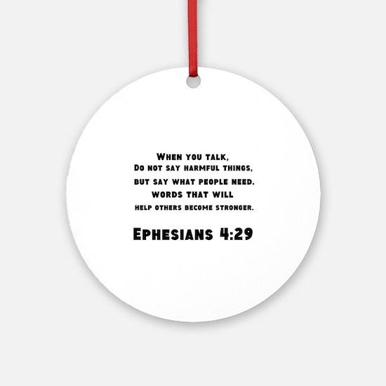 Ephesians 4 : 29 Ornament (Round)