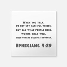 "Ephesians 4 : 29 Square Sticker 3"" x 3"""