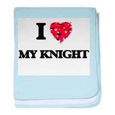 I Love My Knight baby blanket