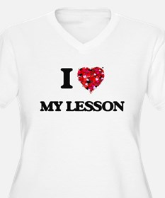 I Love My Lesson Plus Size T-Shirt