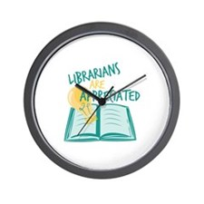 Librarians Are Appreciated Wall Clock