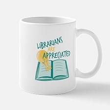 Librarians Are Appreciated Mugs