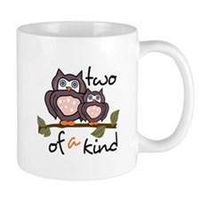 Two Of A Kind Mugs