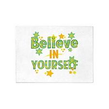 Believe In Yourself 5'x7'Area Rug