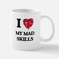 I Love My Mad Skills Mugs