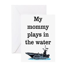 MOMMY PLAYS IN THE WATER 1 Greeting Card