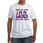 Take ALL Fitted T-Shirt