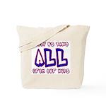 Take ALL Tote Bag