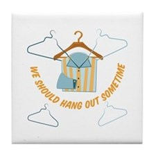 Hang Out Tile Coaster