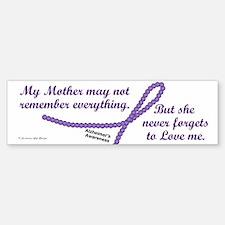 Never Forgets To Love (Mother) Bumper Bumper Bumper Sticker