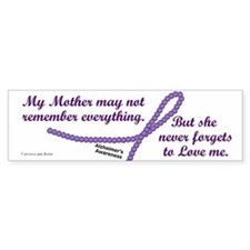 Never Forgets To Love (Mother) Bumper Bumper Sticker