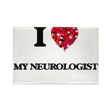 I Love My Neurologist Magnets