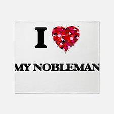 I Love My Nobleman Throw Blanket