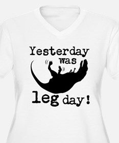T-Rex. Yesterday Was Leg Day! Plus Size T-Shirt